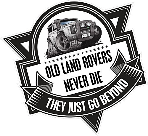 Koolart Cartoon Old Land Rovers sterben nie Slogan f/ür Land Rover Defender Twisted Auto-Aufkleber Vinyl Aufkleber Badge 100x 100mm ca.