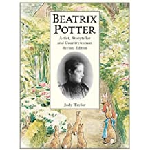 Beatrix Potter: Artist, Storyteller, and Countrywoman (Peter Rabbit)