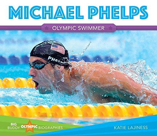 Read Online Michael Phelps (Big Buddy Olympic Biographies) pdf epub