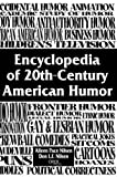 img - for Encyclopedia of 20th-Century American Humor: by Nilsen, Don Lee Fred, Nilsen, Alleen Pace (2000) Hardcover book / textbook / text book