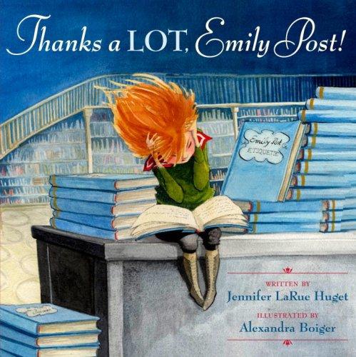 Thanks a LOT, Emily Post! PDF
