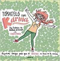 Tómatelo con Karma (Lumen ilustrados): Amazon.es: Pedrita