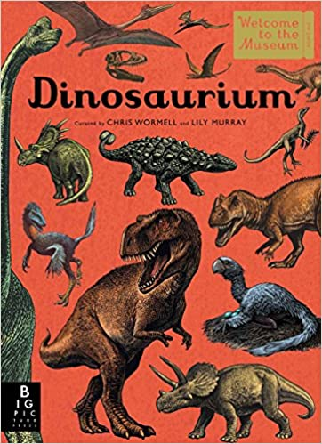 Image result for Dinosaurium (Welcome to the Museum) by Wormell and Murray