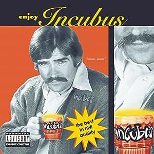 Enjoy Incubus (6 Tracks)