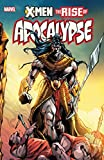 img - for X-Men: The Rise Of Apocalypse book / textbook / text book