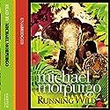 Running Wild Hörbuch von Michael Morpurgo Gesprochen von: Michael Morpurgo