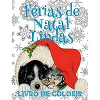 ✌ Ferias de Natal Lindas Livro de Colorir ✌ Livro de Colorir 4 Anos ✌ (Livro de Colorir Infantil 3 Anos), Album de Colorir: ✌ ... Book 1st Grade Coloring Book Kids) Portugues