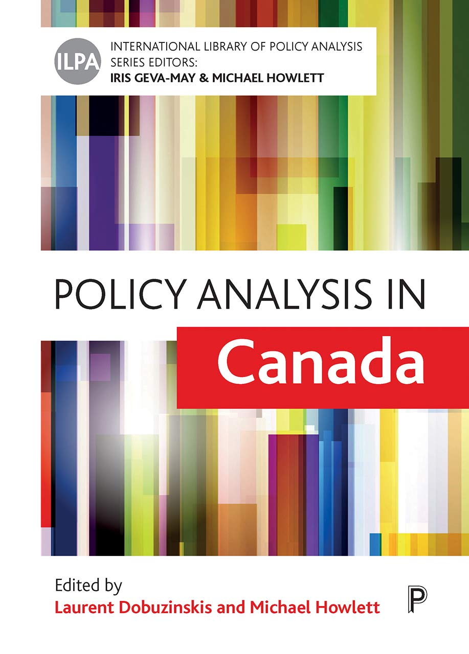 Policy Analysis in Canada: Laurent Dobuzinskis, Michael