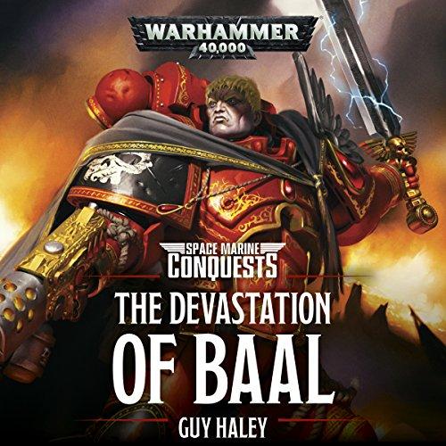 The Devastation of Baal: Warhammer 40,000
