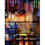 Psychology Applied to Modern Life: Adjustment in the 21st Century (MindTap Course List)