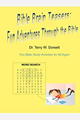 Bible Brain Teasers: Fun Adventures Through The Bible Paperback