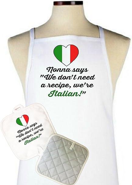Nonna Dice No Necesitamos Una Receta We Re Italiano Delantal Y Manoplas Set Italiano Moms Grandmas Abuela Día De La Madre Cumpleaños Regalo Presente Cocineros Cocineros Bakers Mx Hogar Y Cocina