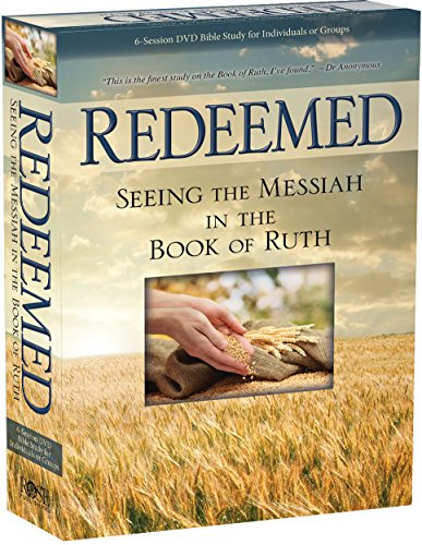 Complete Kit for Redeemed: Seeing the Messiah in the Book of Ruth 6-Session DVD Bible Study