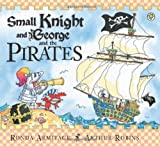 Small Knight and George and the Pirates, Ronda Armitage, 1408312743