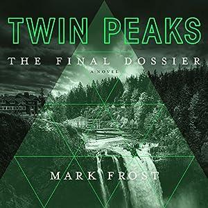 Twin Peaks: The Final Dossier Audiobook