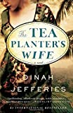 img - for The Tea Planter's Wife: A Novel book / textbook / text book