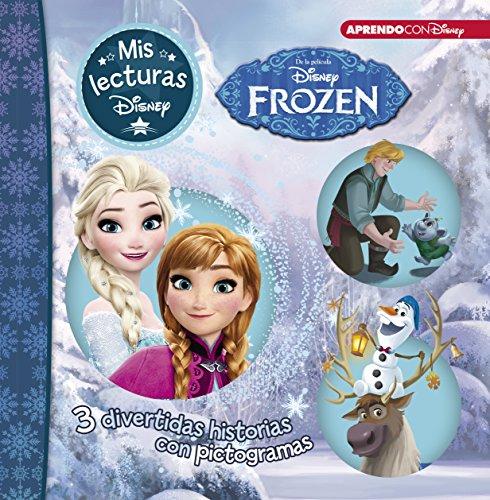 Frozen | Luces de invierno | Una aventura de Olaf (Mis lecturas Disney): 3 divertidas historias con pictogramas
