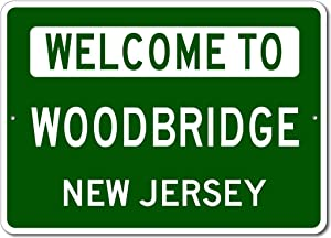 Woodbridge, New Jersey - Welcome to US City State Sign - Metal Street Sign, Man Cave Wall Decor, Personalized Gift Idea, US City Welcome Sign, Made in USA - 10x14 inches