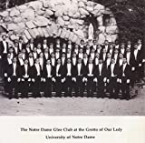 Shake Down the Thunder - The Notre Dame Glee Club at the Grotto of Our Lady