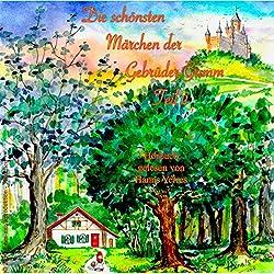 Die schönsten Märchen der Gebrüder Grimm 2
