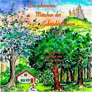 Die schönsten Märchen der Gebrüder Grimm 2 Hörbuch