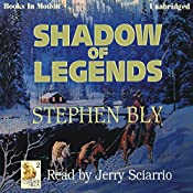 Shadow of Legends: Fortunes of the Black Hills: Book 2 | Stephen Bly