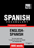 Spanish Vocabulary for English Speakers - 9000 Words (T&P Books)