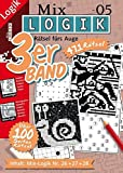 Mix-Logik 3er-Band Nr. 5 (Mix Logik 3er-Band / Logik-Rätsel)