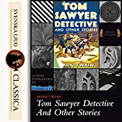 Tom Sawyer Detective And Other Stories | Mark Twain
