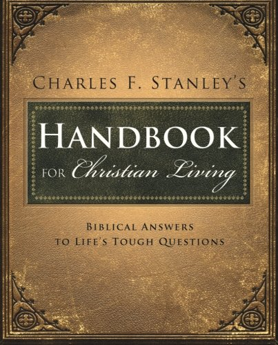 Charles Stanley's Handbook for Christian Living: Biblical Answers to Life's Tough - Outlet Stores In City Mall Michigan