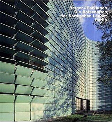 Berger & Parkkinen Nordische Botschaften, Berlin: Opus 40 (v. 40) pdf