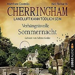 Verhängnisvolle Sommernacht (Cherringham - Landluft kann tödlich sein 12)