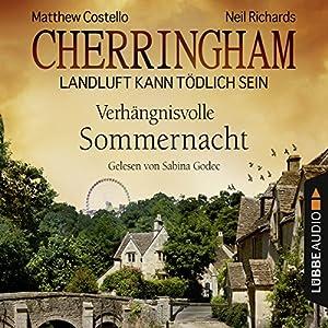 Verhängnisvolle Sommernacht (Cherringham - Landluft kann tödlich sein 12) Hörbuch