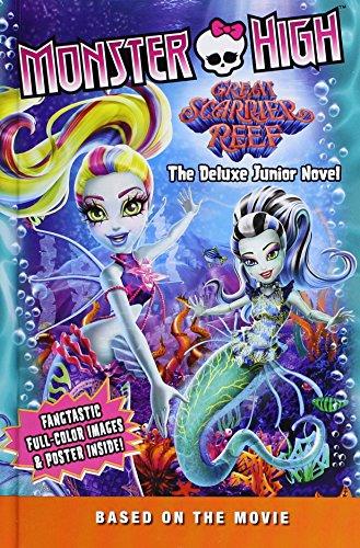 Monster High: Great Scarrier Reef: The Deluxe Junior Novel