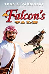 A FALCON'S TALE (Wildlife Justice Series Book 3) Kindle Edition