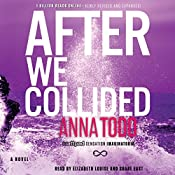After We Collided: The After Series | Anna Todd
