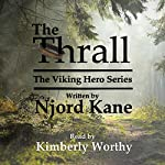 The Thrall: The Viking Hero Series, Volume 1 | Njord Kane