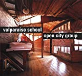 img - for Valpara so School: Open City Group (Masters of Latin American Architecture) book / textbook / text book