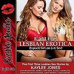 Kaylee's Lesbian Erotica: Five First Time Lesbian Sex Stories | Kaylee Jones