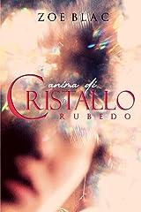 RUBEDO (Anima di Cristallo) (Italian Edition) Paperback