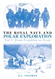 The Royal Navy and Polar Exploration: From Franklin to Scott: 2