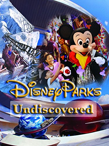 DVD : Undiscovered Disney Parks