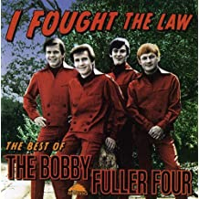 NEW Bobby Four Fuller - I Fought The Law: The Best Of (CD)