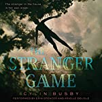The Stranger Game | Cylin Busby