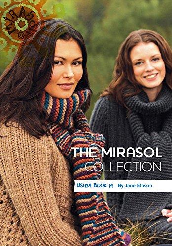 The Mirasol Collection Ushya Book 19 ()