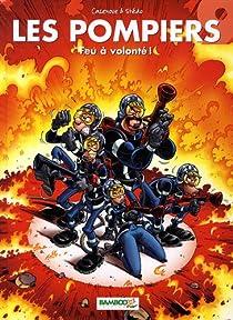 Les Pompiers, tome 09 : Feu à volonté ! par Cazenove