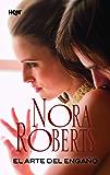 El arte del engaño (Nora Roberts) (Spanish Edition)