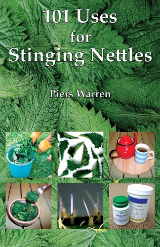101 Uses for Stinging Nettles by [Warren, Piers]