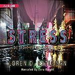 Stress: Detroit Crime, Book 5 | Loren D. Estleman