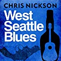 West Seattle Blues Audiobook by Chris Nickson Narrated by Lorelei King